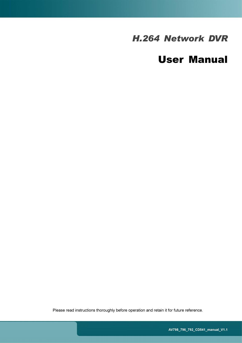 ... Array - user manual h 264 network dvr please read instructions  thoroughly rh docplayer net