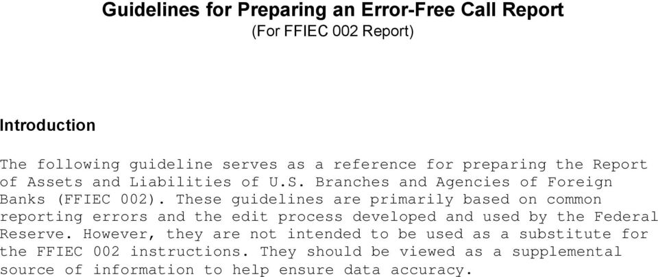 Guidelines For Preparing An Error Free Call Report Ffiec 002 Common