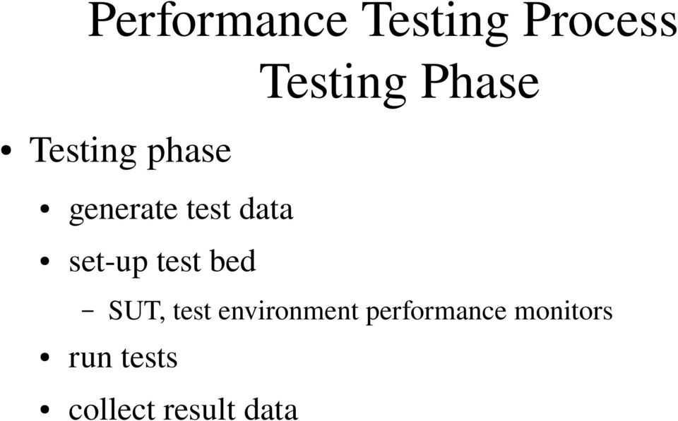 set up test bed SUT, test environment