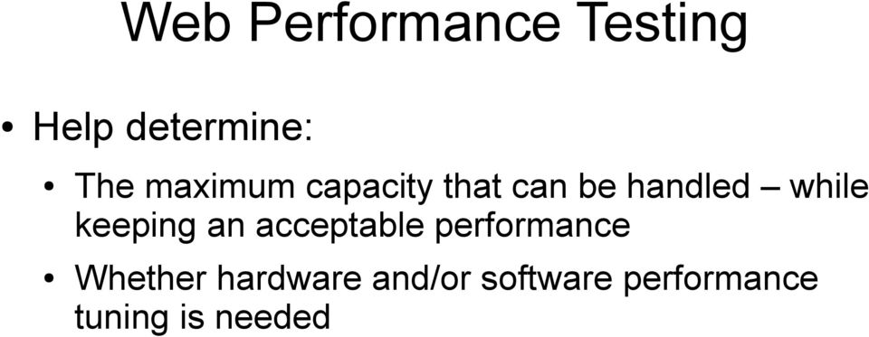 keeping an acceptable performance Whether