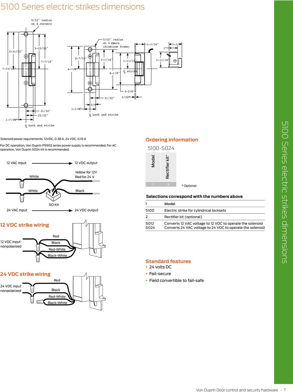 """Black Red-White Black-White -/4"""" Solenoid power requirements; 2VDC"""