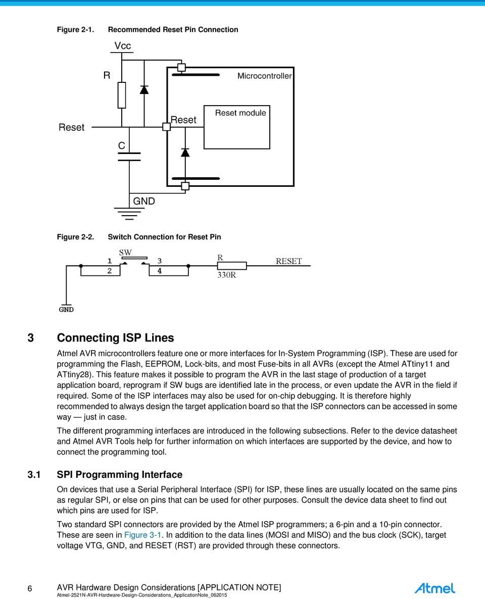 Application Note Avr042 Avr Hardware Design Considerations 8 4x4 Icon Wireless Locking Buzzer Circuit Diagram These Are Used For Programming The Flash Eeprom Lock Bits And Most