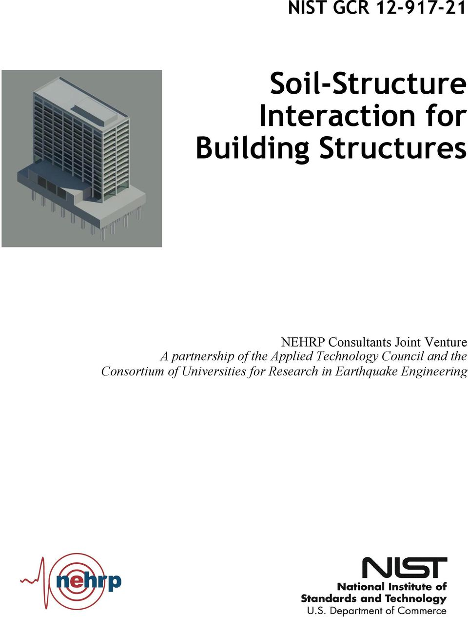 NIST GCR Soil-Structure Interaction for Building Structures