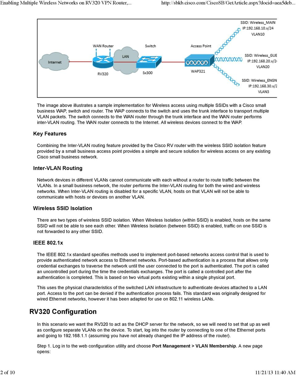The switch connects to the WAN router through the trunk interface and the WAN router performs inter-vlan routing. The WAN router connects to the Internet. All wireless devices connect to the WAP.