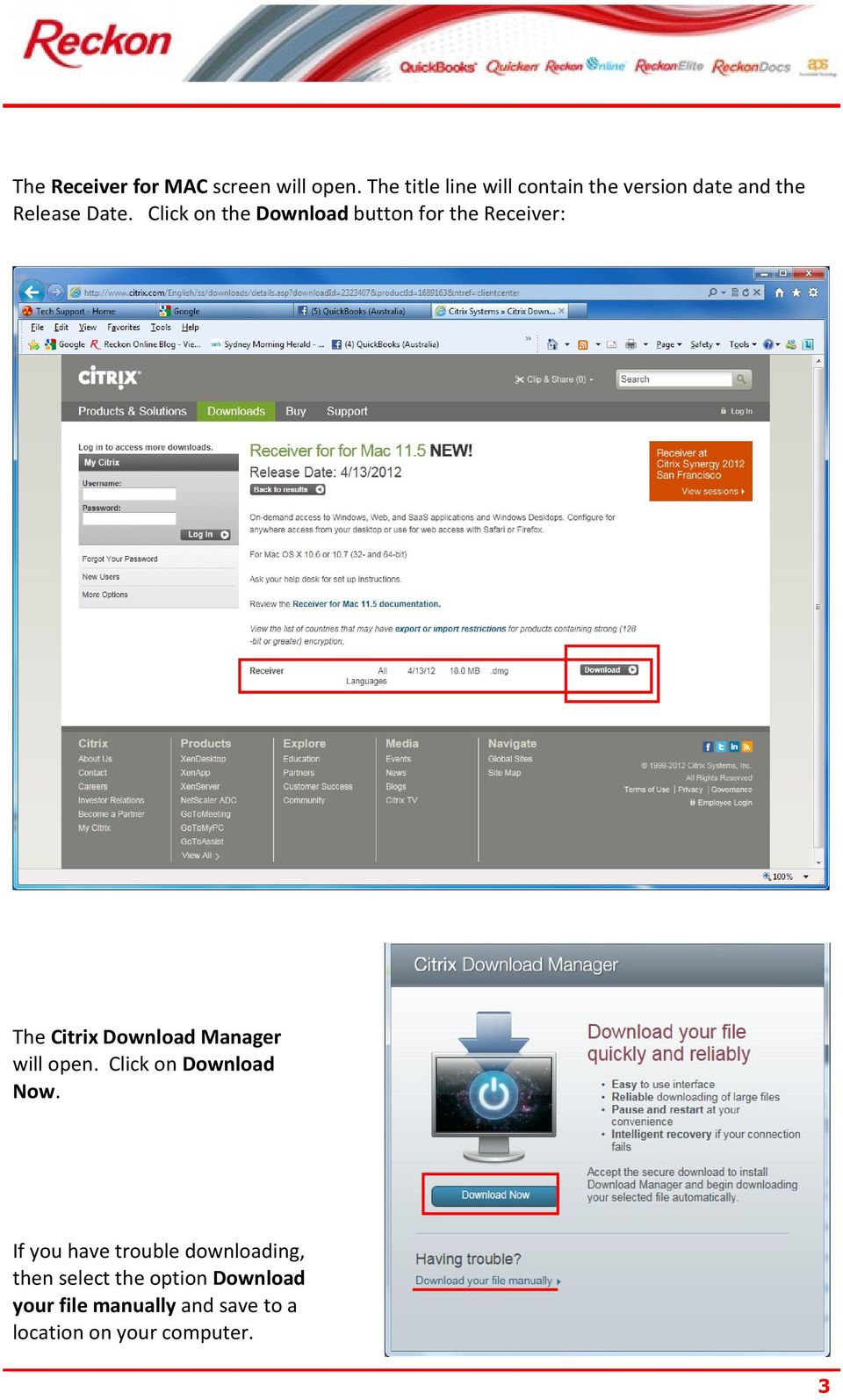 Click on the Download button for the Receiver: The Citrix Download Manager will open.