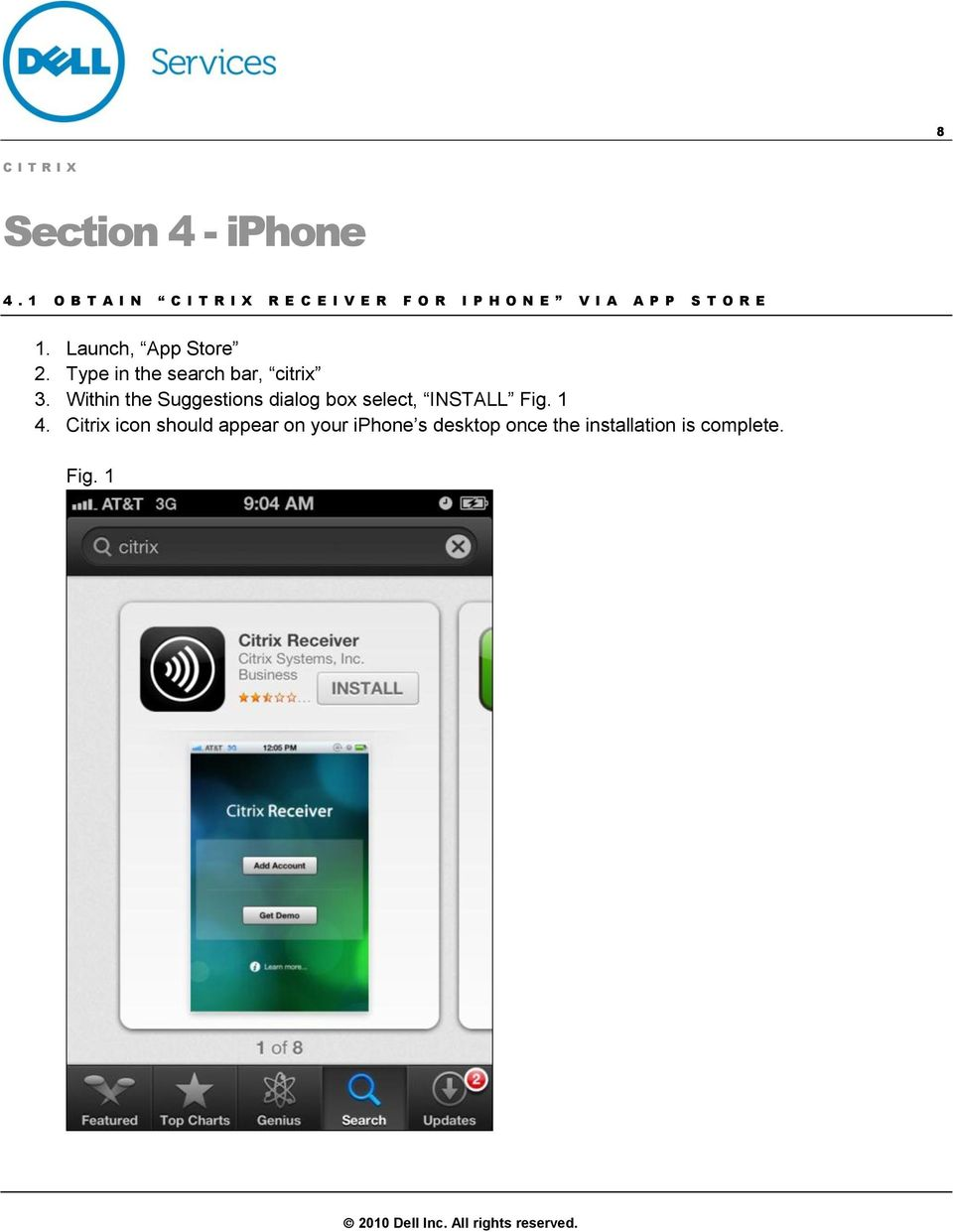 Launch, App Store 2. Type in the search bar, citrix 3.