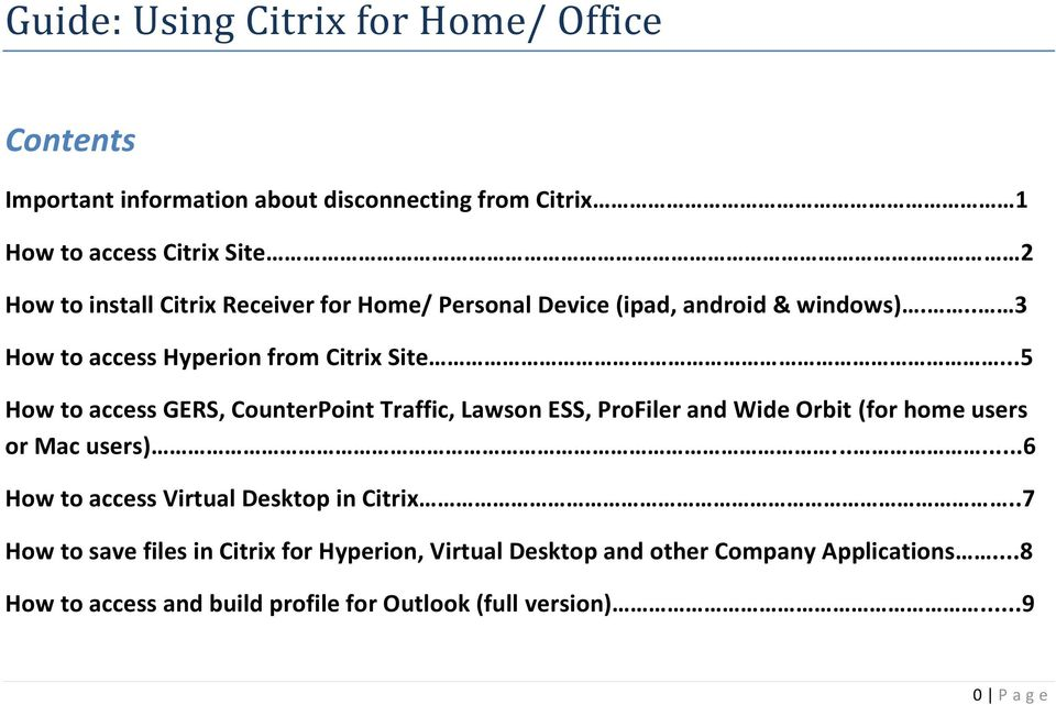 ..5 How to access GERS, CounterPoint Traffic, Lawson ESS, ProFiler and Wide Orbit (for home users or Mac users).
