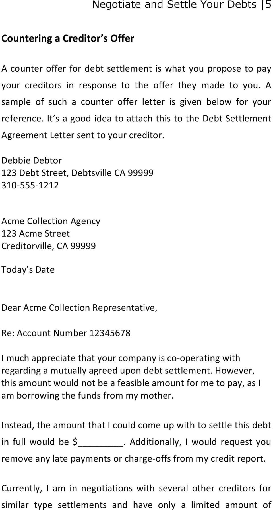 Sample letters settlement offer letter debbie debtor 123 debt debbie debtor 123 debt street debtsville ca 99999 310 555 1212 acme collection spiritdancerdesigns Gallery