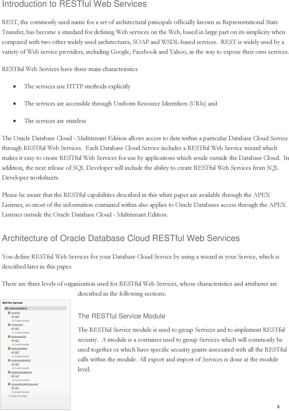 An Oracle White Paper June RESTful Web Services for the