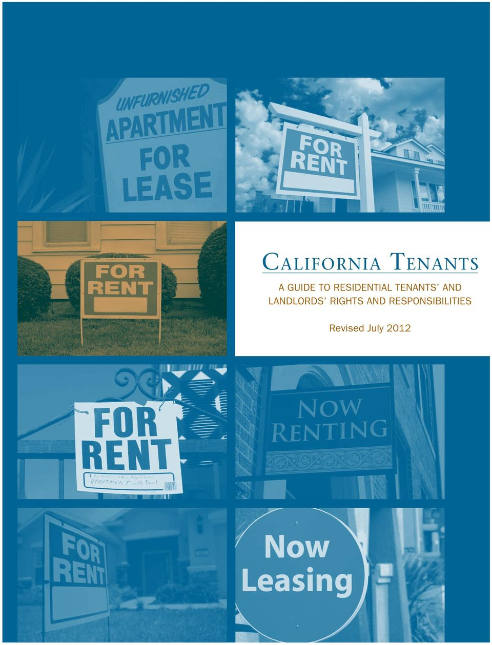 California tenants: a guide to residential tenants and landlords.