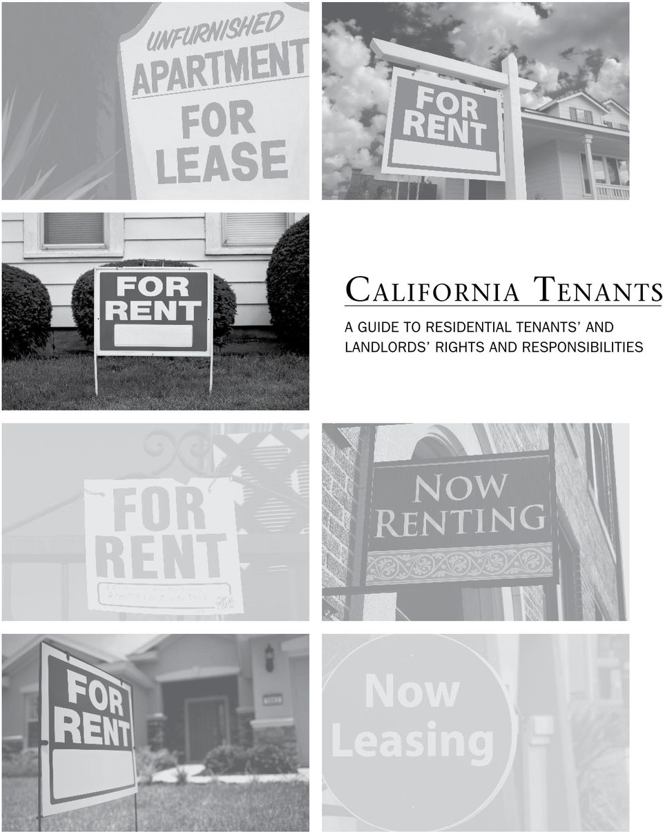 California tenants. A guide to residential tenants and landlords.