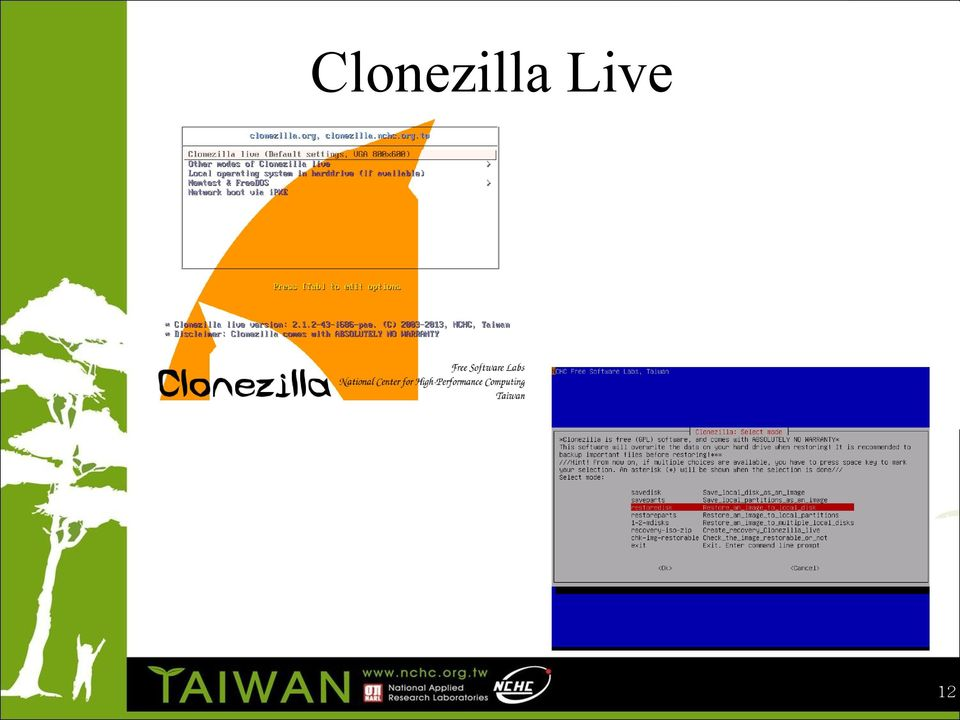 Clonezilla: your future imaging, cloning and deployment