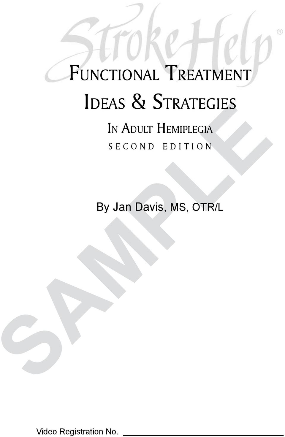 Functional Treatment SAMPLE  Ideas & Strategies  In Adult