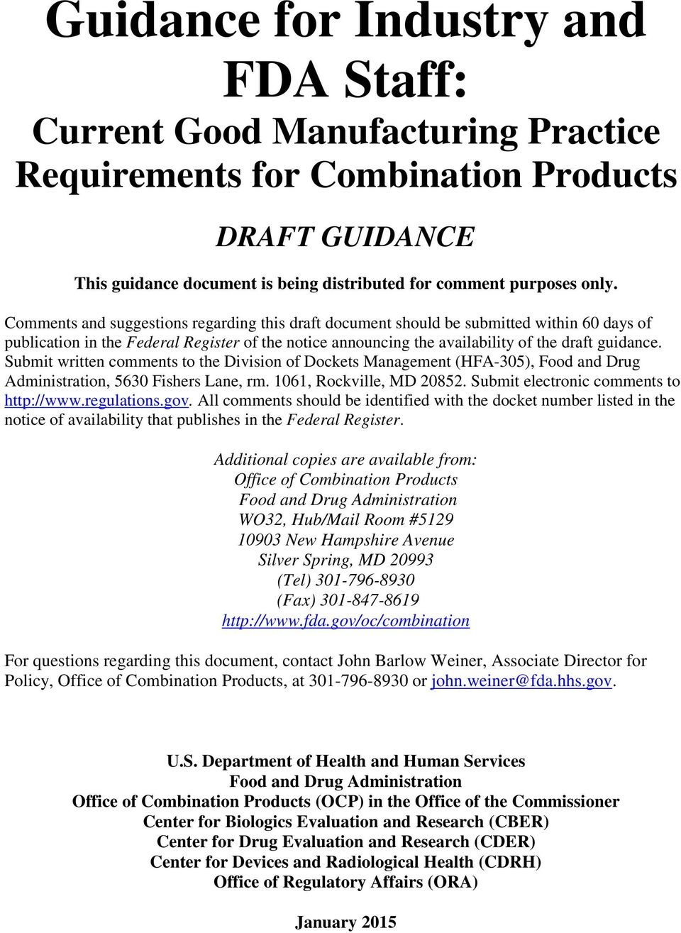 Guidance for Industry and FDA Staff: Current Good
