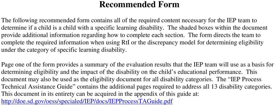 The form directs the team to complete the required information when using RtI or the discrepancy model for determining eligibility under the category of specific learning disability.