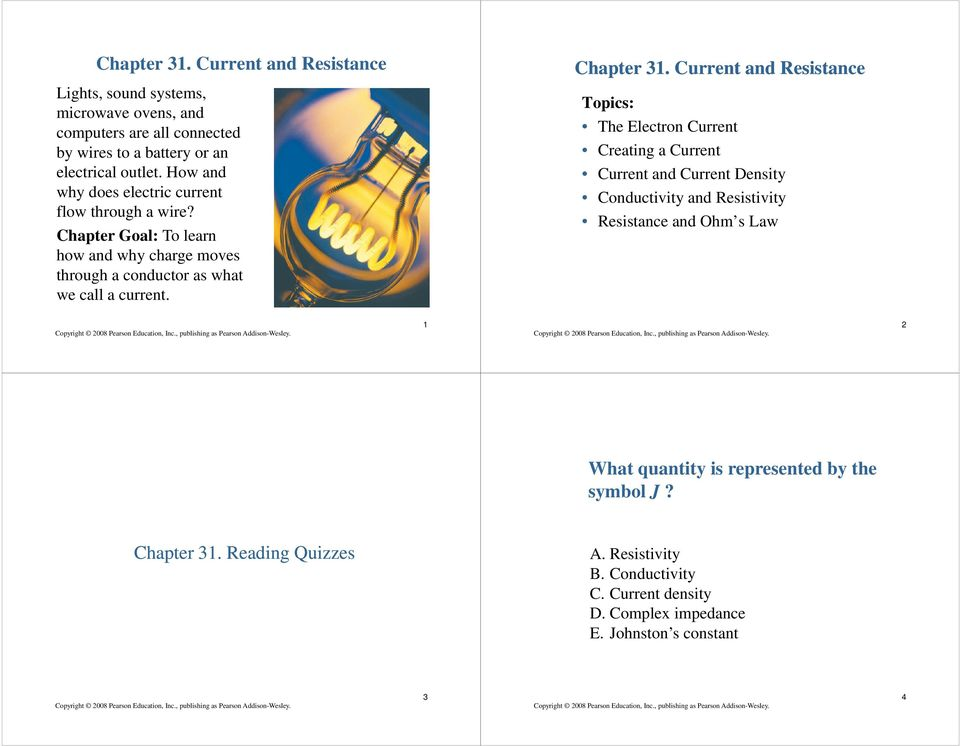 Chapter 31 Current And Resistance What Quantity Is Represented By