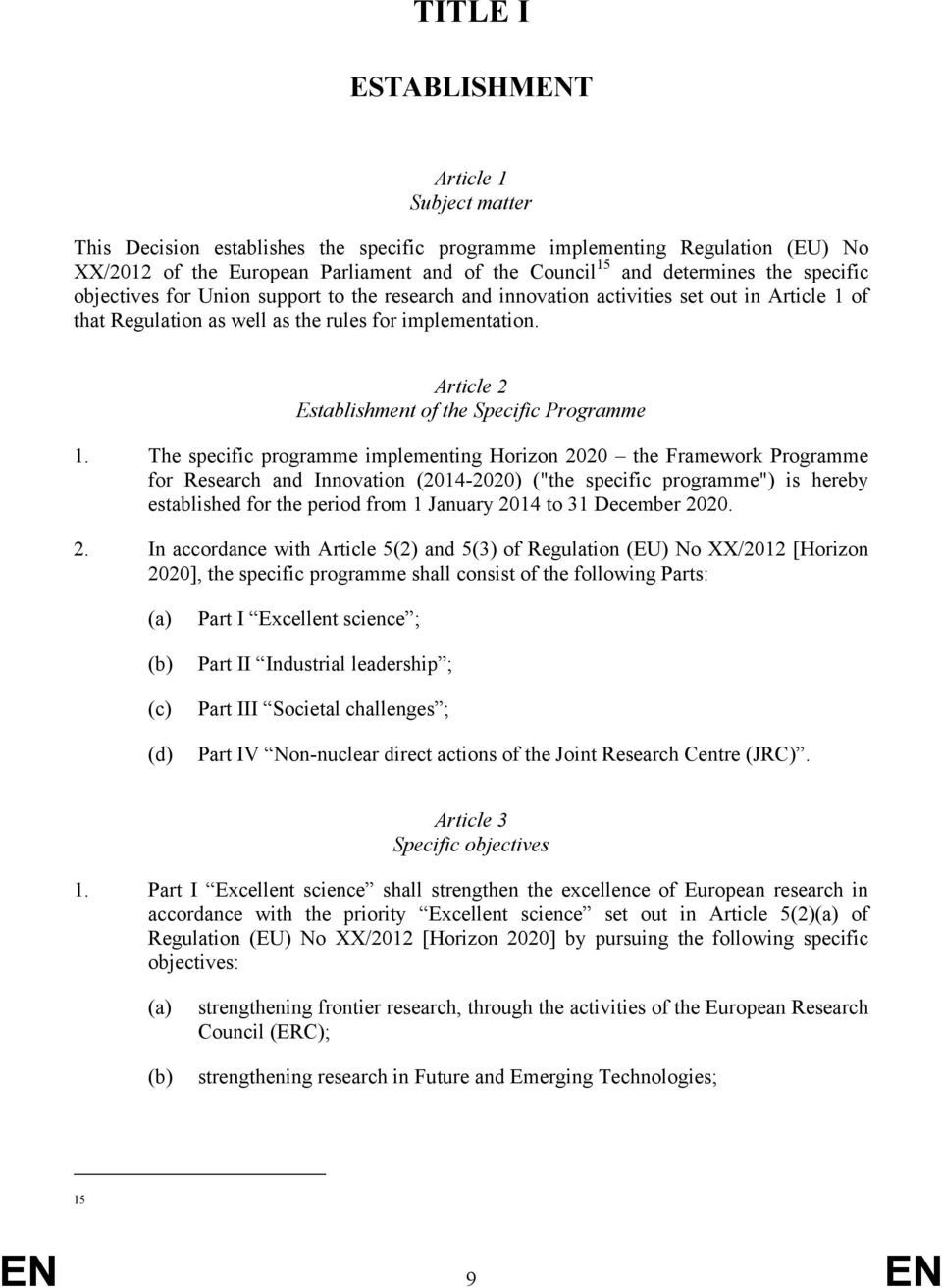 Article 2 Establishment of the Specific Programme 1.