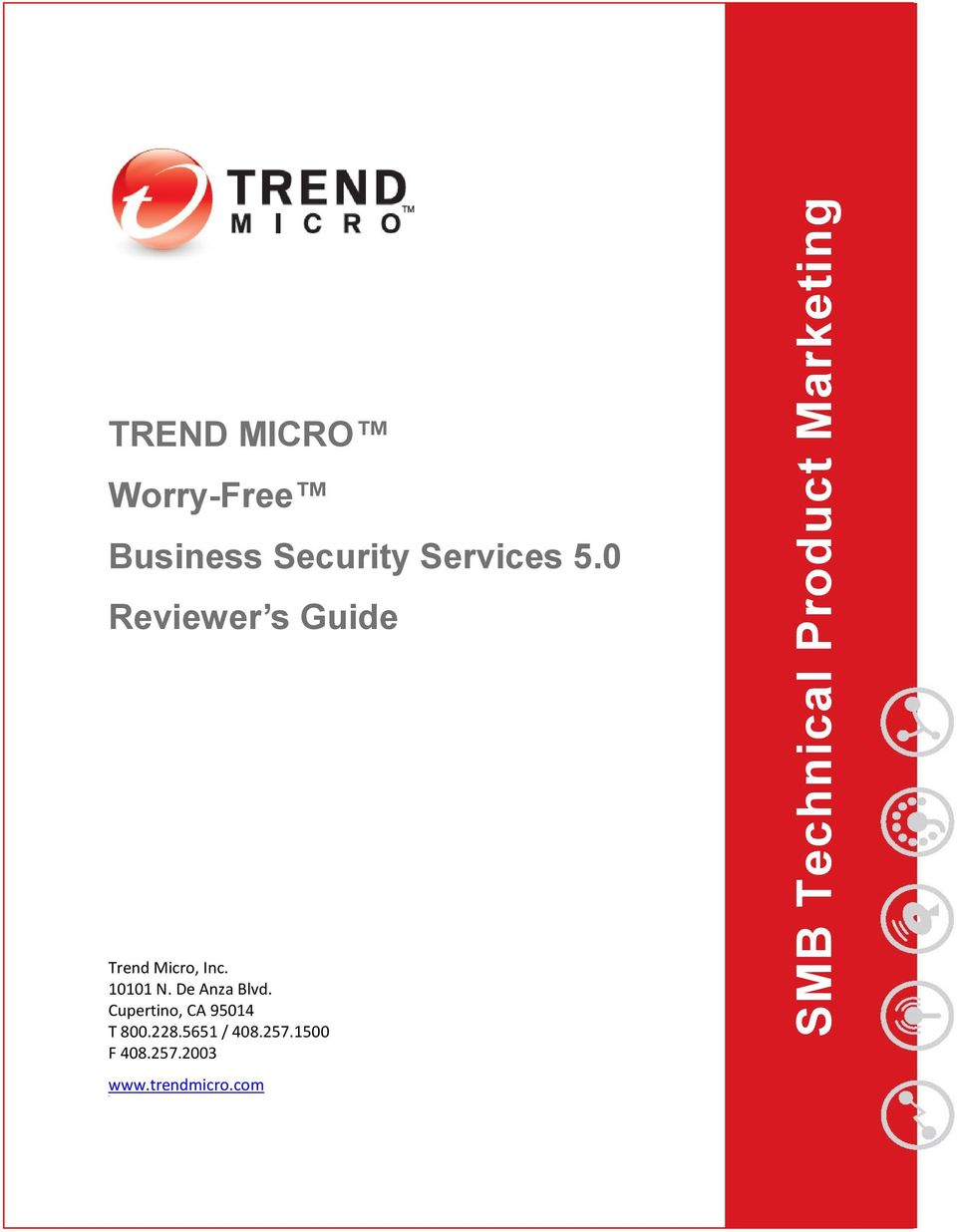 SMB Technical Product Marketing  TREND MICRO Worry-Free