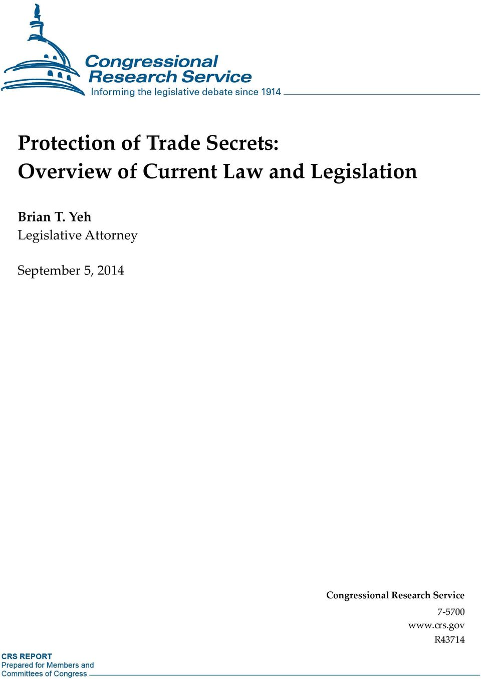 Protection Of Trade Secrets Overview Current Law And Legislation Yeh Legislative Attorney September 5 2014