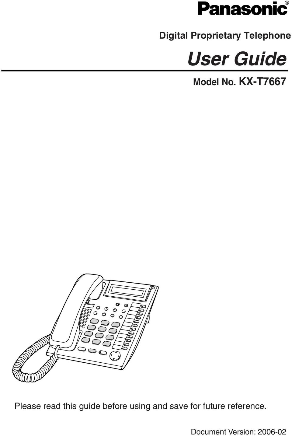 User Guide Digital Proprietary Telephone Model No Kx T7667 Please Read This Guide Before Using And Save For Future Reference Pdf Free Download