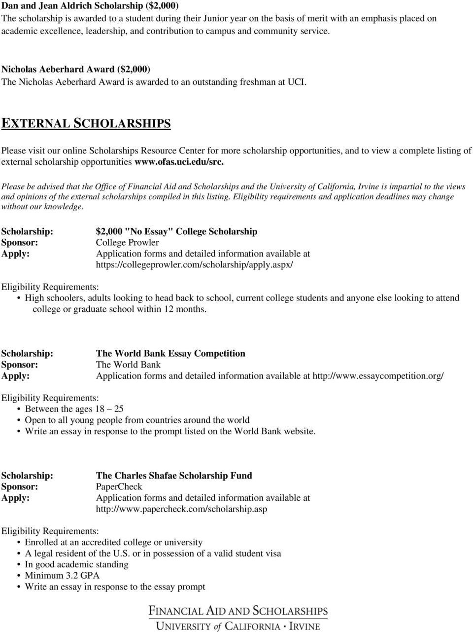 SCHOLARSHIP OPPORTUNITIES ELIGIBLE FOR INTERNATIONAL STUDENTS UC