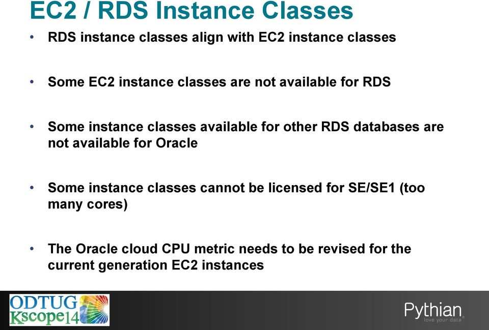 databases are not available for Oracle Some instance classes cannot be licensed for SE/SE1