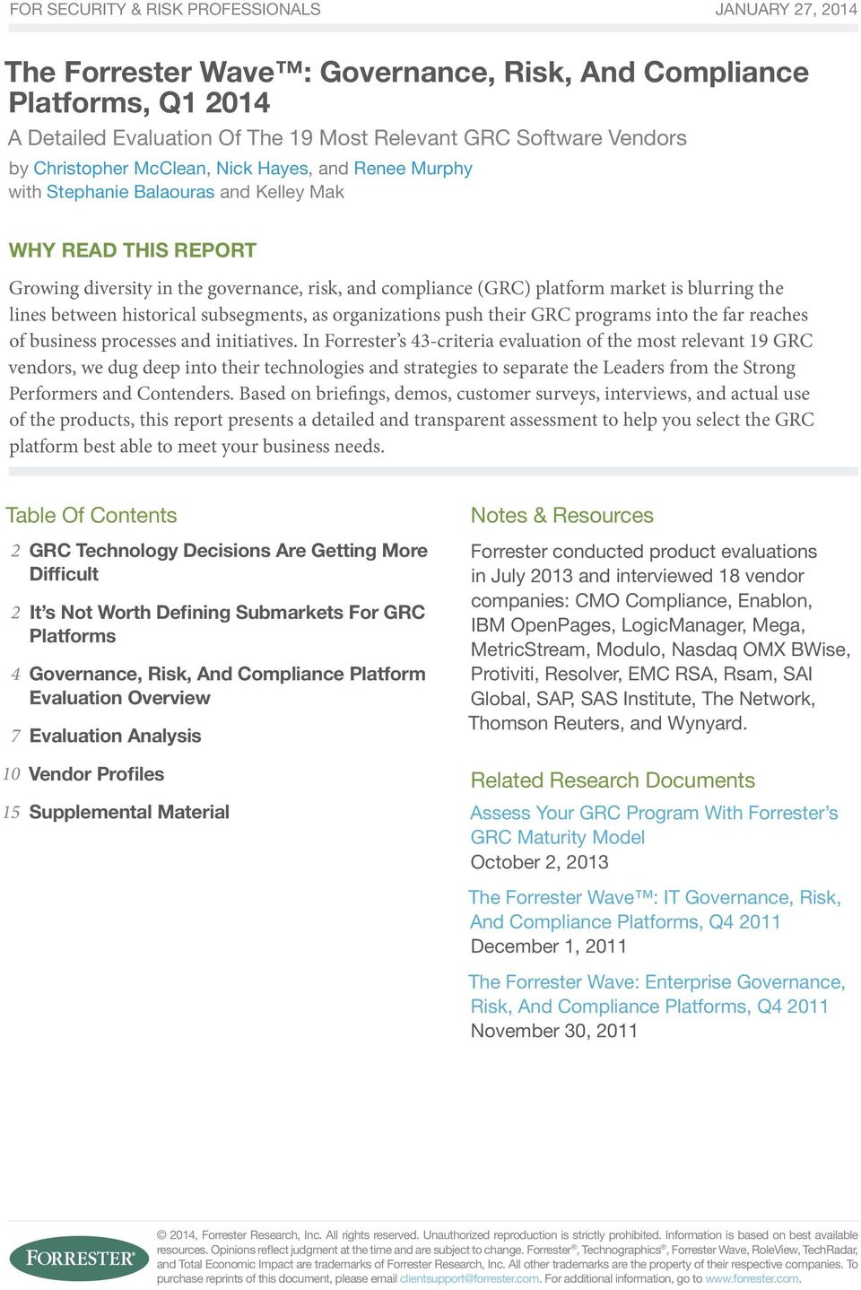 The Forrester Wave : Governance, Risk, And Compliance