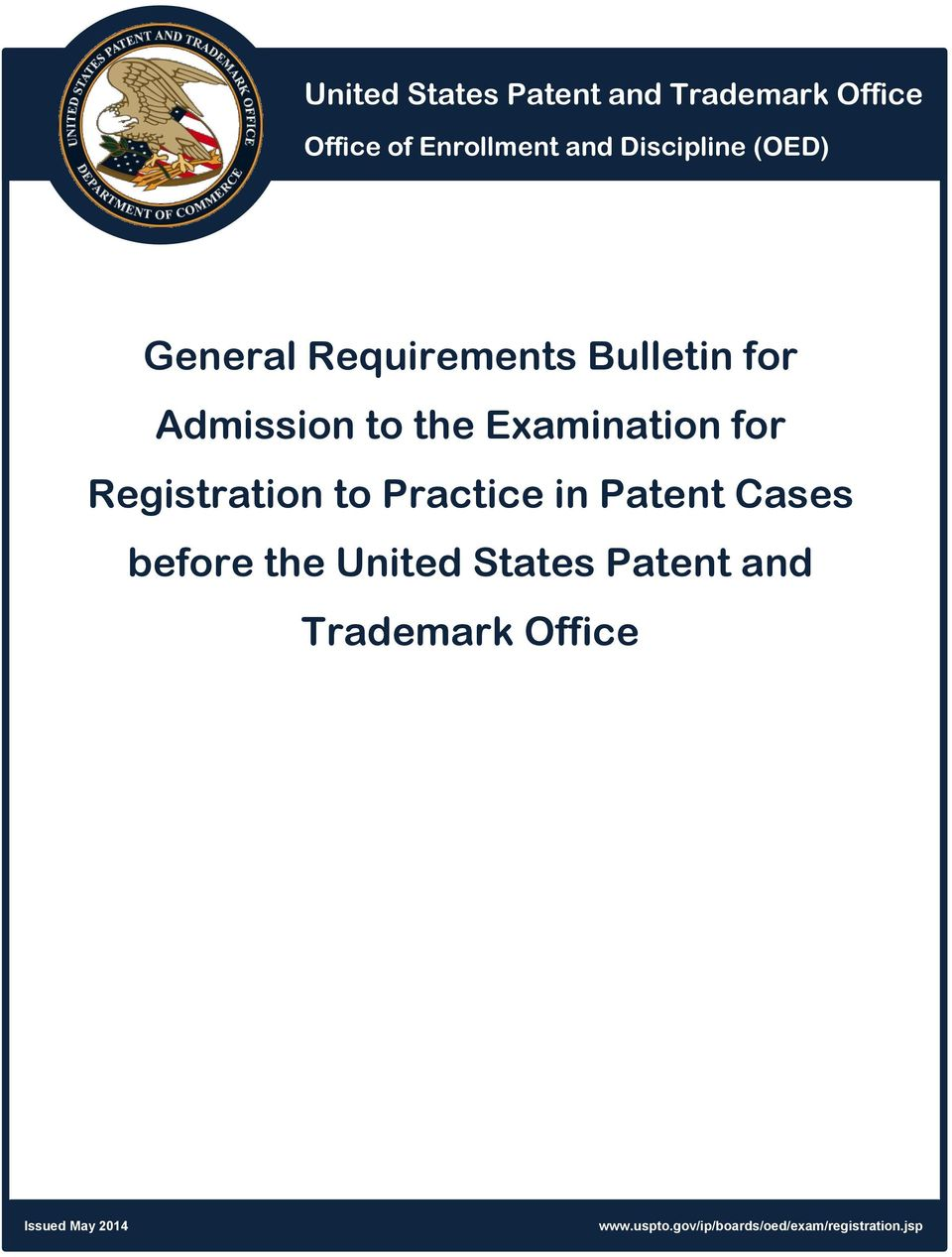 Registration to Practice in Patent Cases before the United States Patent and