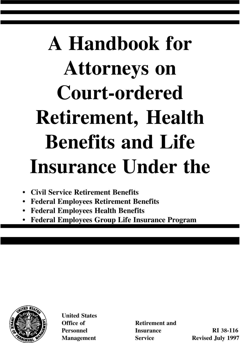 Employees Health Benefits Federal Employees Group Life Insurance Program United States