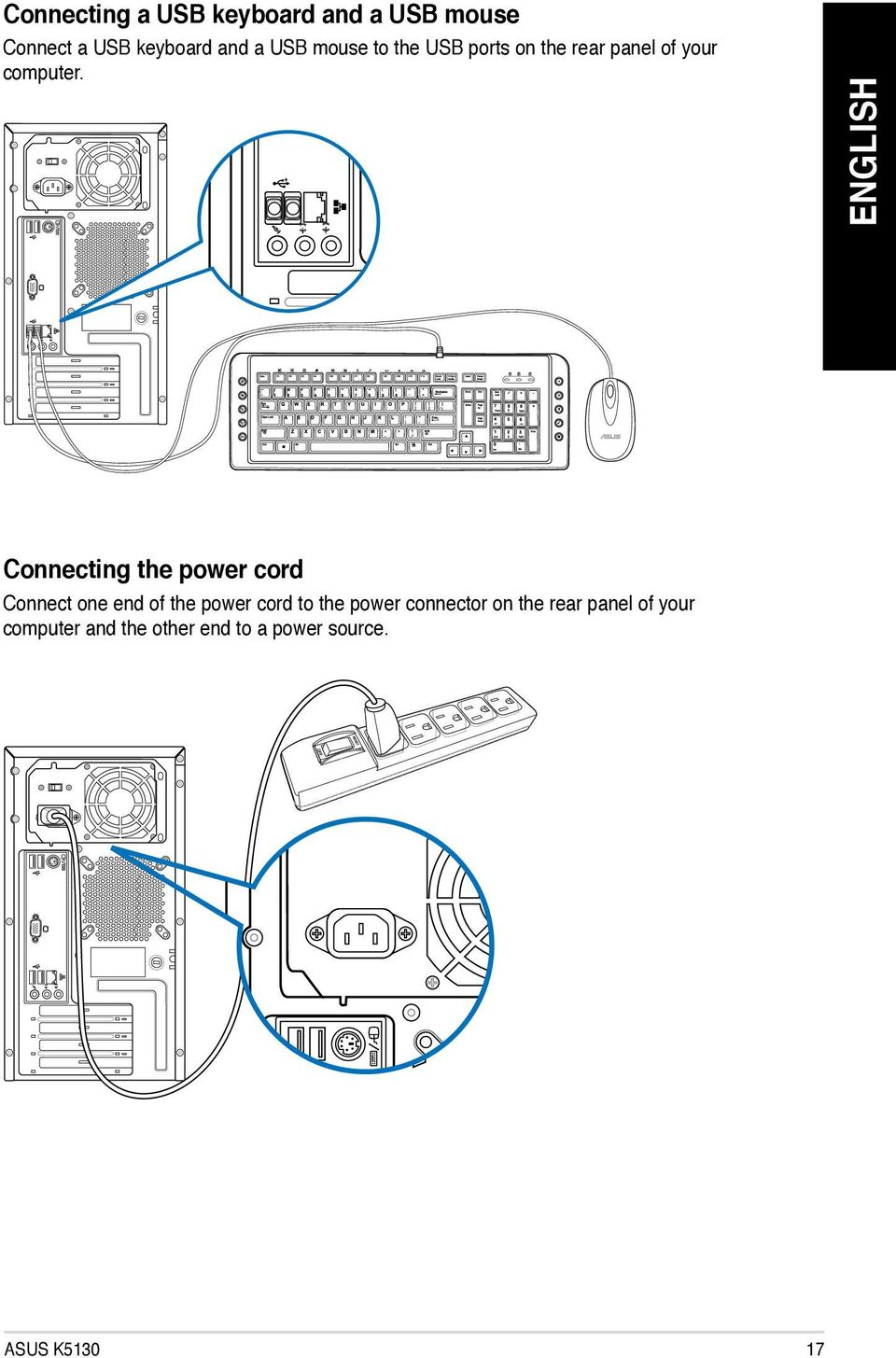 Asus Desktop Pc K5130 User Manual Pdf Usb Cable Wiring Diagram Connecting The Power Cord Connect One End Of To
