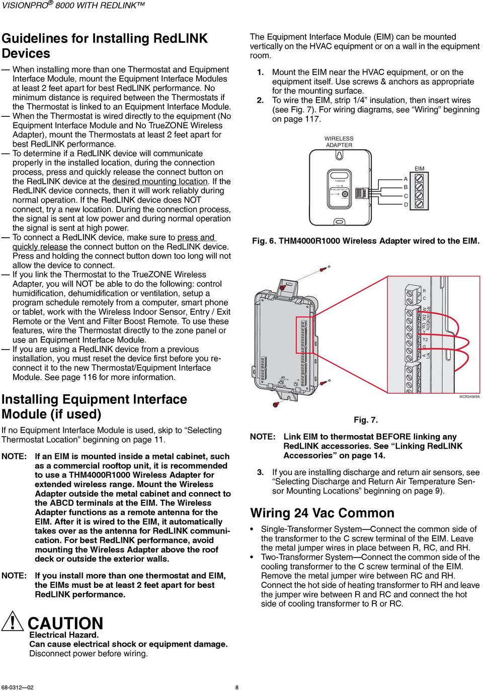 Visionpro 8000 With Redlink Pdf White Rodgers Fan Center Relay Wiring Diagram When The Thermostat Is Wired Directly To Equipment No Interface Module And