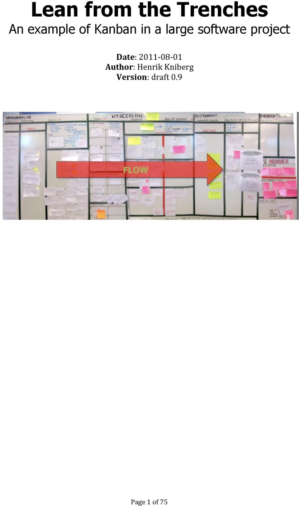 lean from the trenches managing largescale projects with kanban
