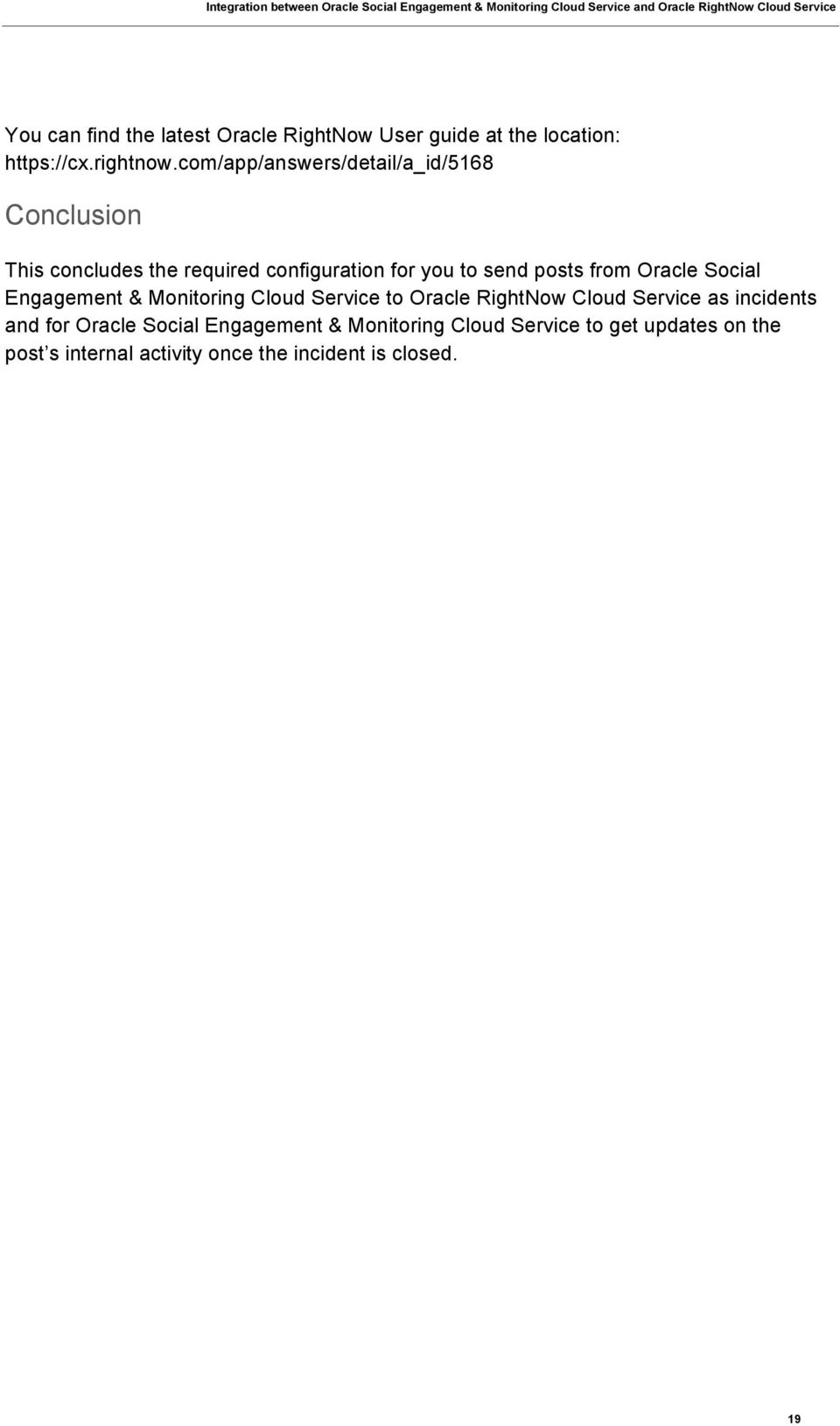 from Oracle Social Engagement & Monitoring Cloud Service to Oracle RightNow Cloud Service as incidents and