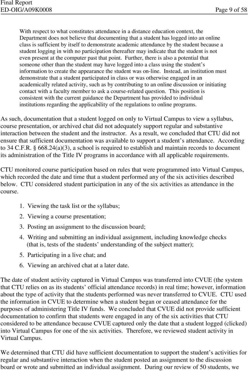 Colorado Technical University s Administration of Title IV, Higher