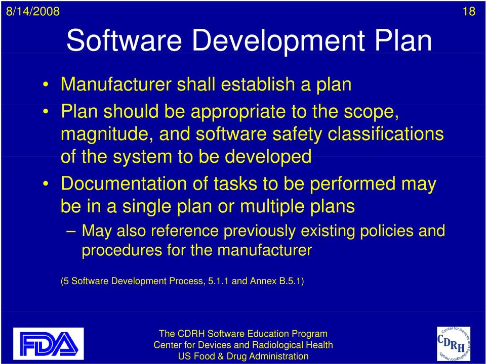 tasks to be performed may be in a single plan or multiple plans May also reference previously