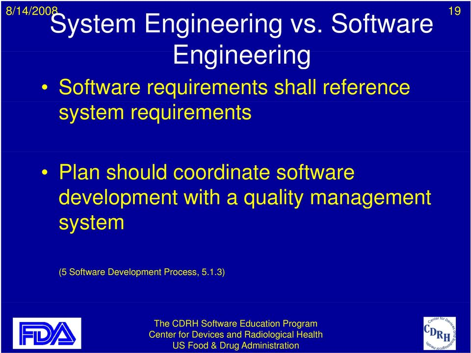 reference system requirements Plan should coordinate