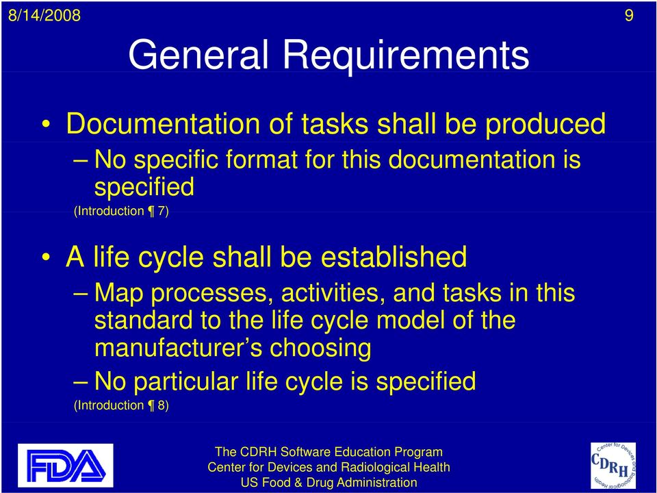 established Map processes, activities, and tasks in this standard to the life cycle
