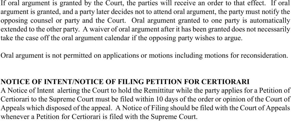 Oral argument granted to one party is automatically extended to the other party.