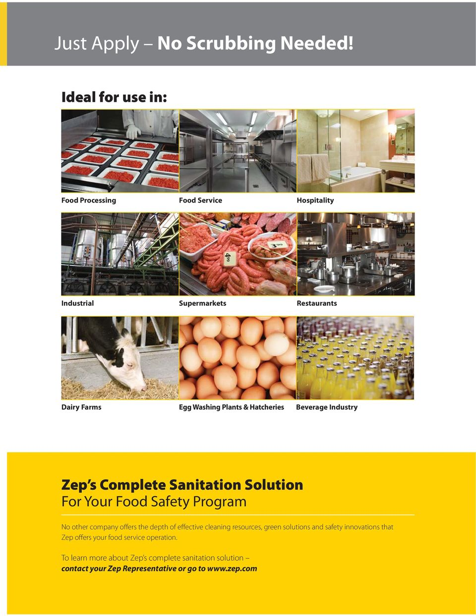 Hatcheries Beverage Industry Zep s Complete Sanitation Solution For Your Food Safety Program No other company offers the depth