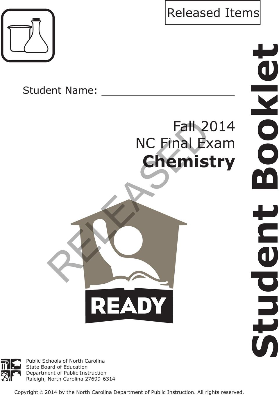 RELEASED  Student Booklet  Chemistry  Fall 2014 NC Final Exam