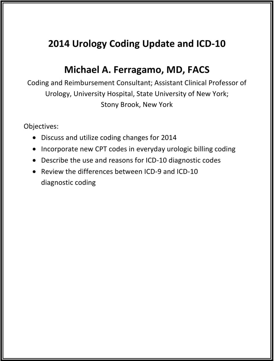 2014 Urology Coding Update And Icd 10 Michael A Ferragamo Md