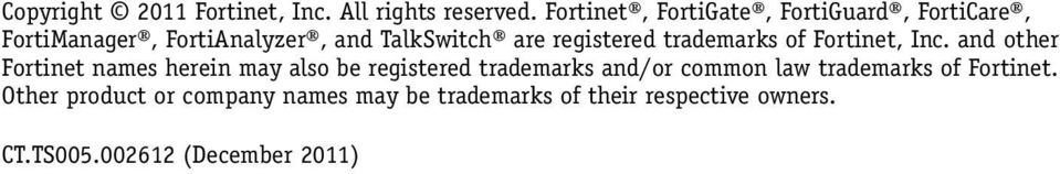 registered trademarks of Fortinet, Inc.