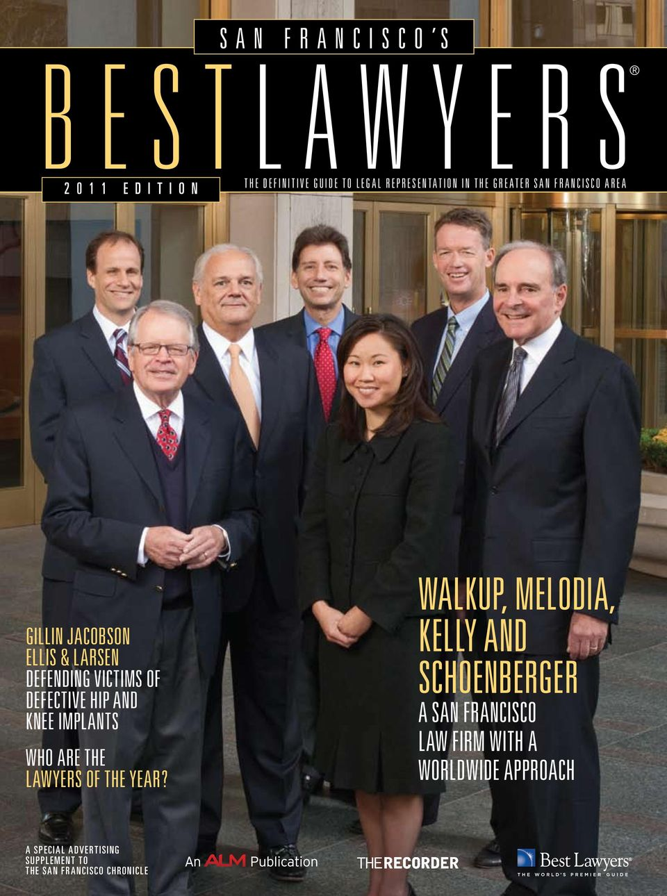 BestLawyers  Walkup, Melodia, Kelly and Schoenberger  A San