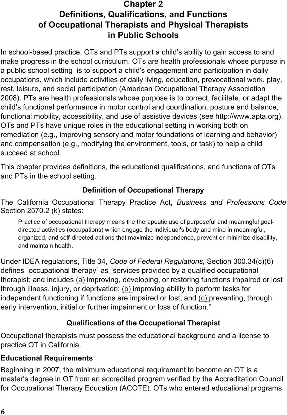 guidelines for occupational therapy and physical therapy in