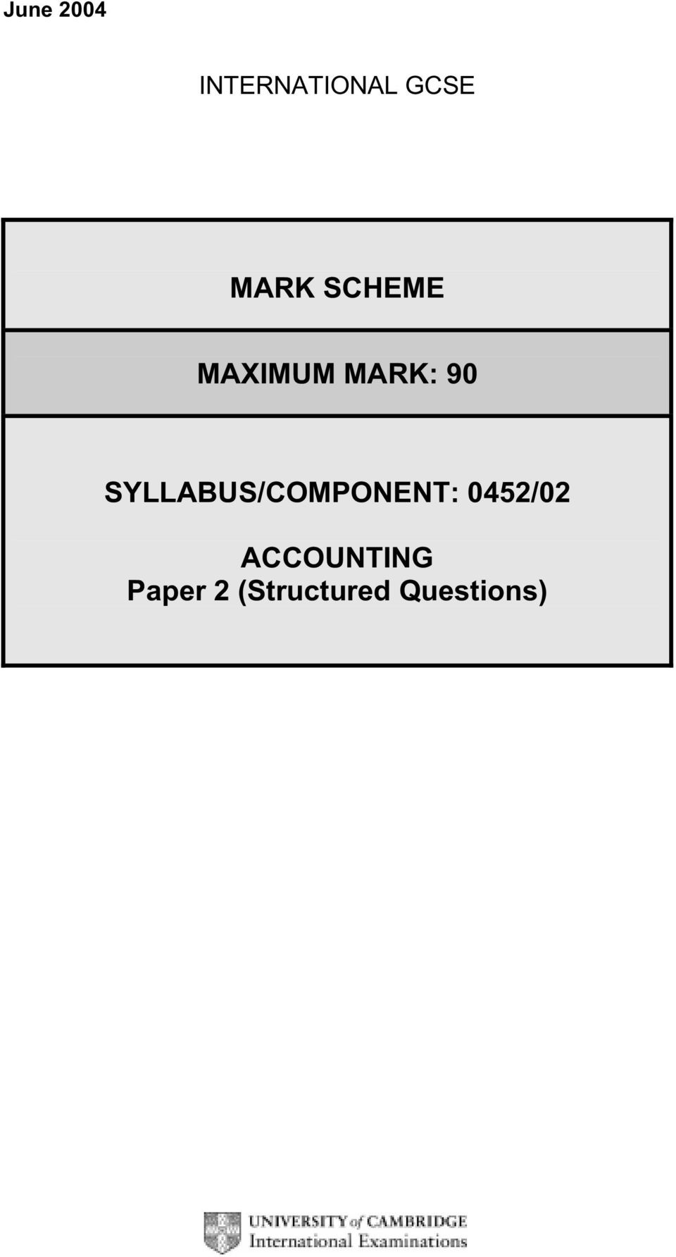 University of cambridge international examinations 0452 accounting syllabuscomponent 045202 6 page 1 mark scheme syllabus paper accounting june fandeluxe Choice Image