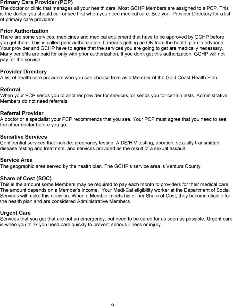 Member Handbook  For questions and Gold Coast Health Plan