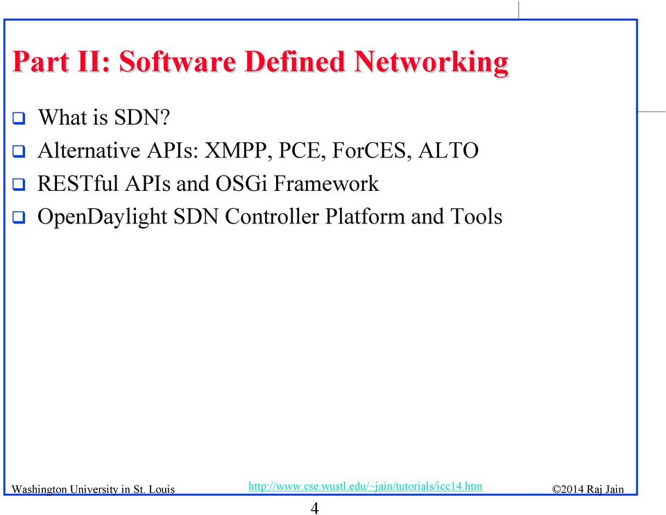 OpenFlow, Software Defined Networking (SDN) and Network Function