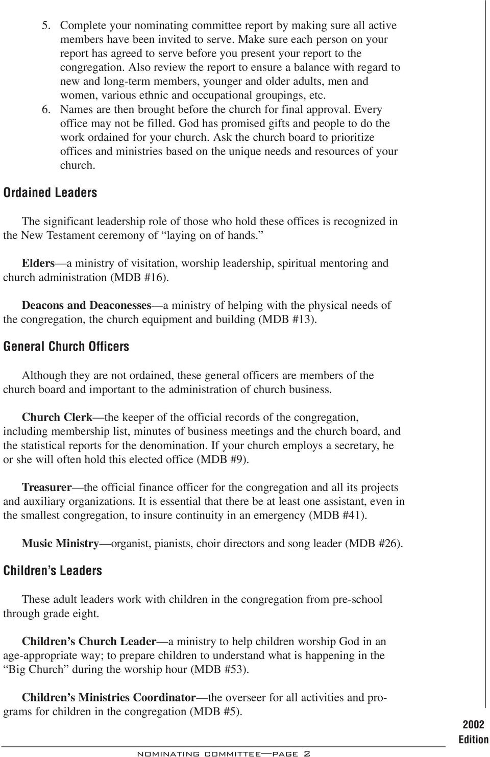 Responsibilities  Local Church I N T H E  Published for the