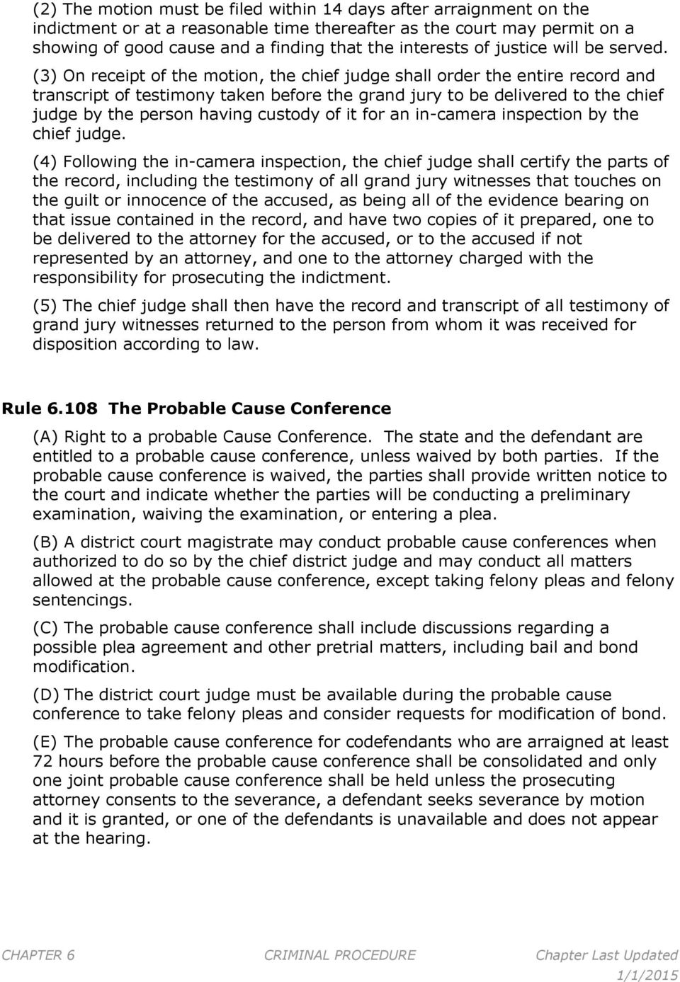 (3) On receipt of the motion, the chief judge shall order the entire
