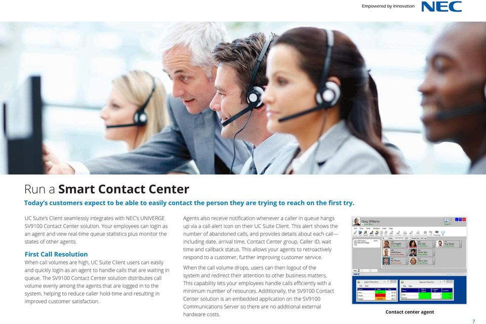 Your employees can login as up via a call-alert icon on their UC Suite Client.